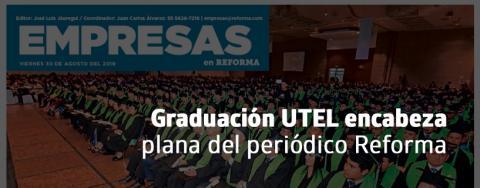 UTEL encabeza plana del periódico Reforma
